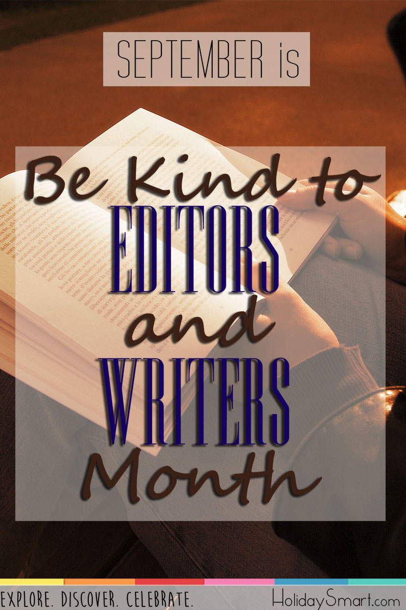 September is Be Kind to Editors & Writers Month!