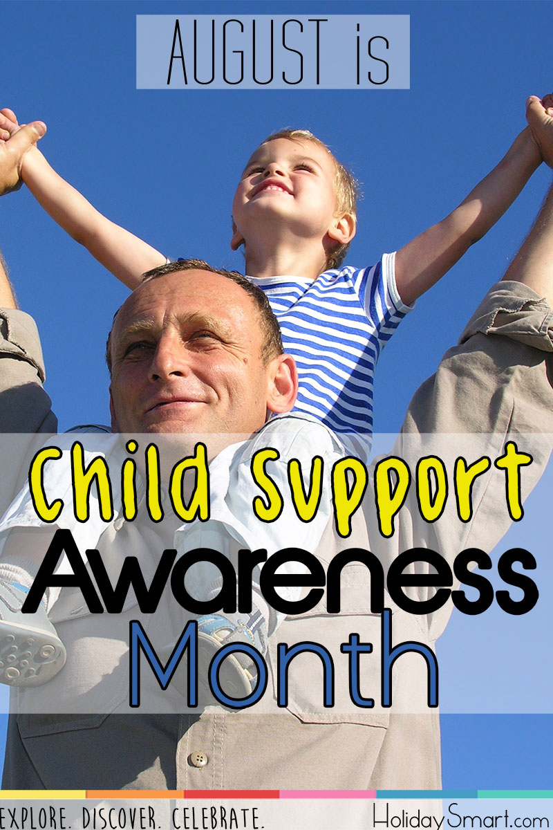 August is Child Support Awareness Month