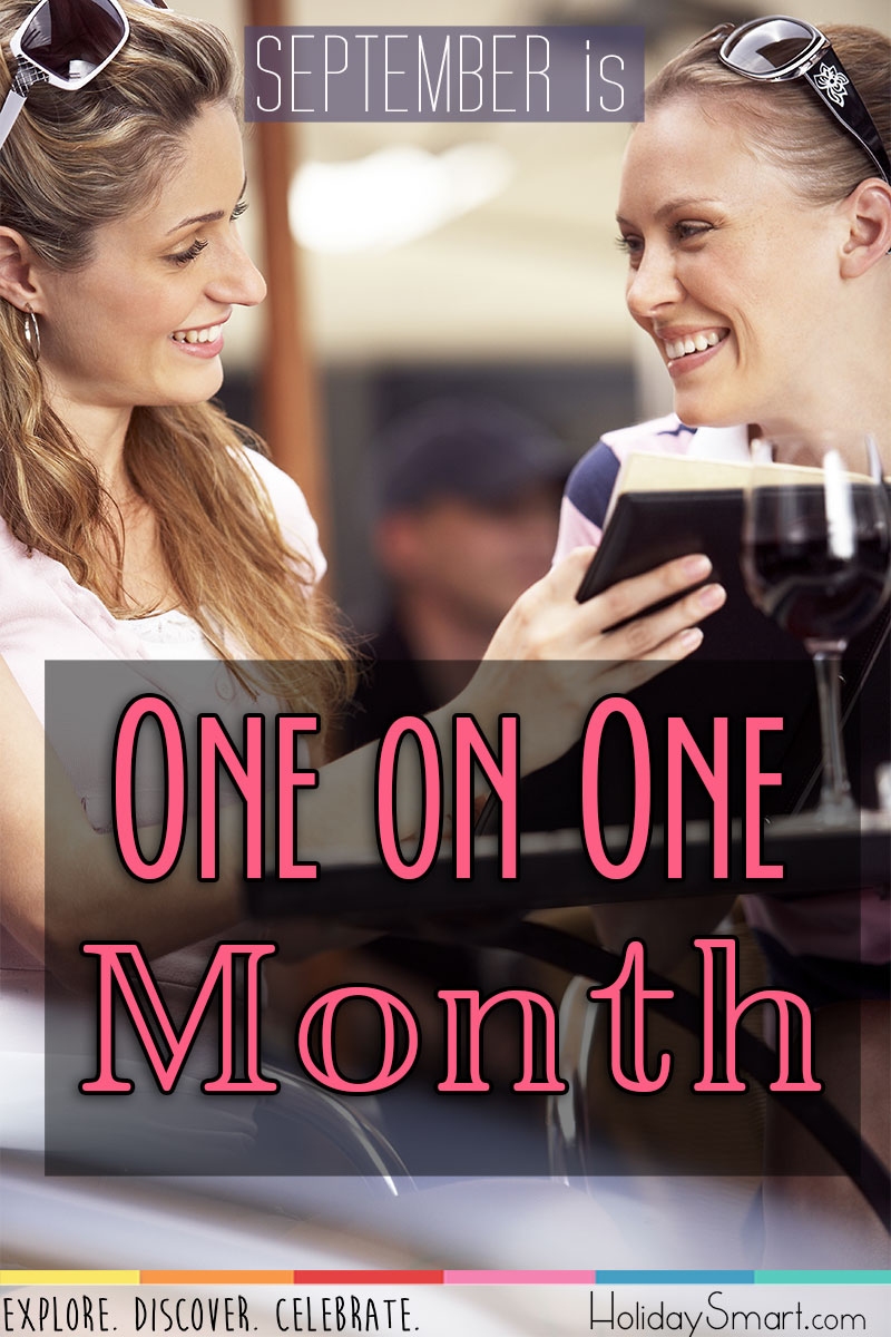 September is One on One Month!
