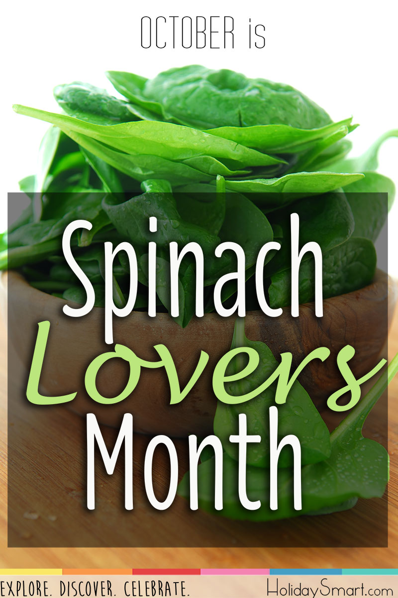 October is Spinach Lover's Month