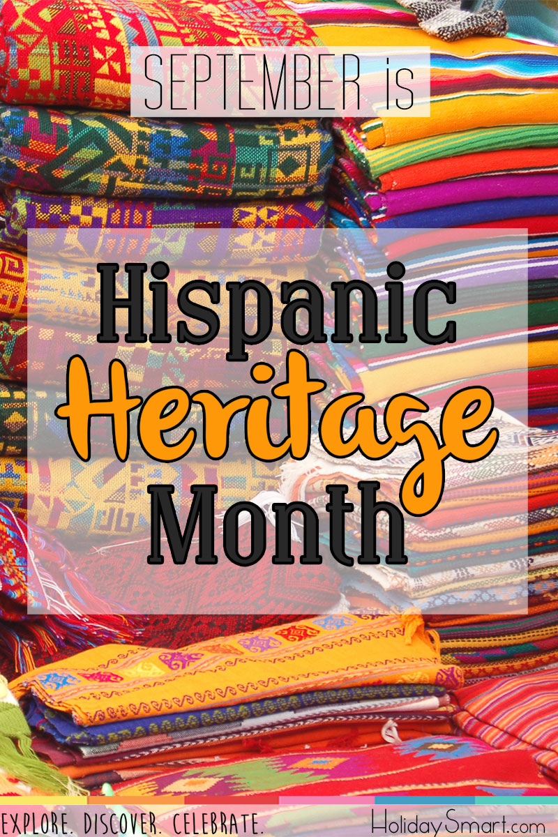September is Hispanic Heritage Month!