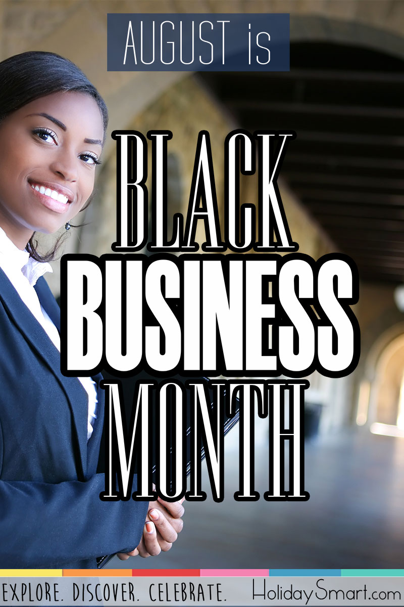 August is Black Business Month!