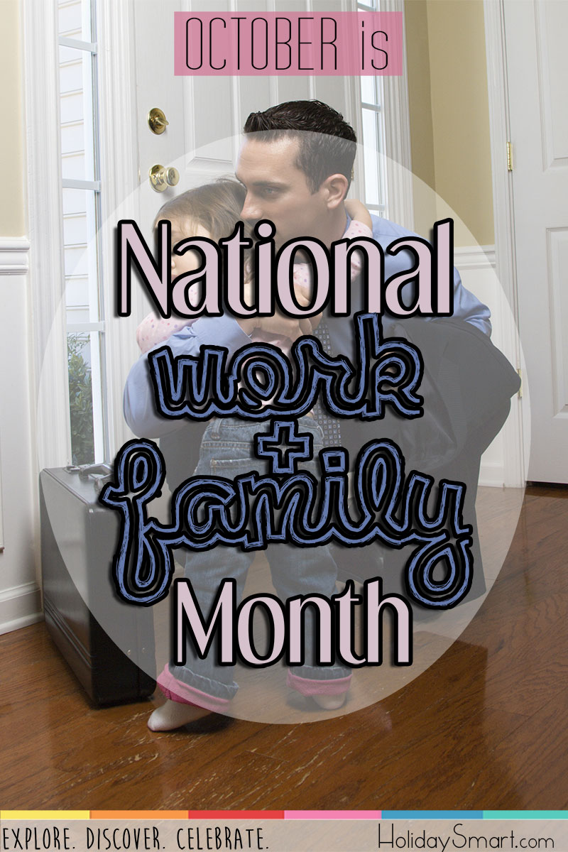 October is National Work and Family Month