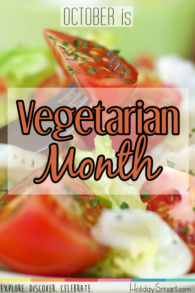 October is Vegetarian Month