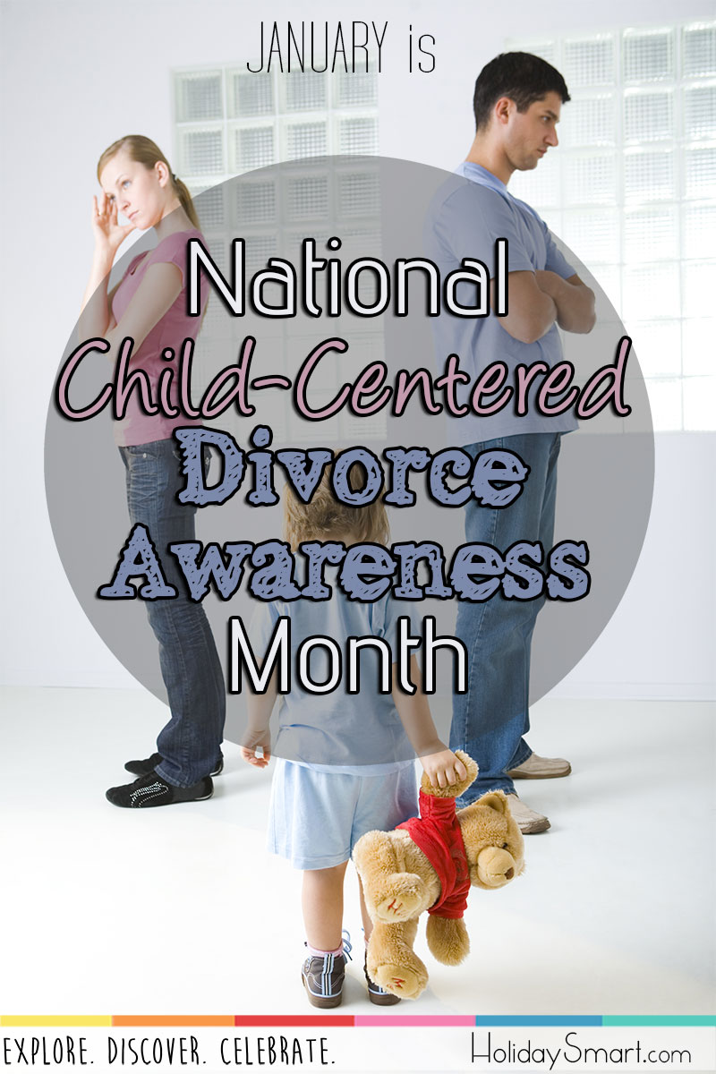 January is National Child-Centered Divorce Awareness Month