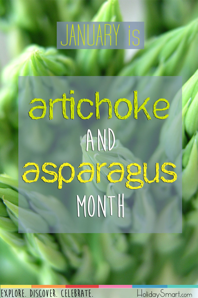 Artichoke and Asparagus Month