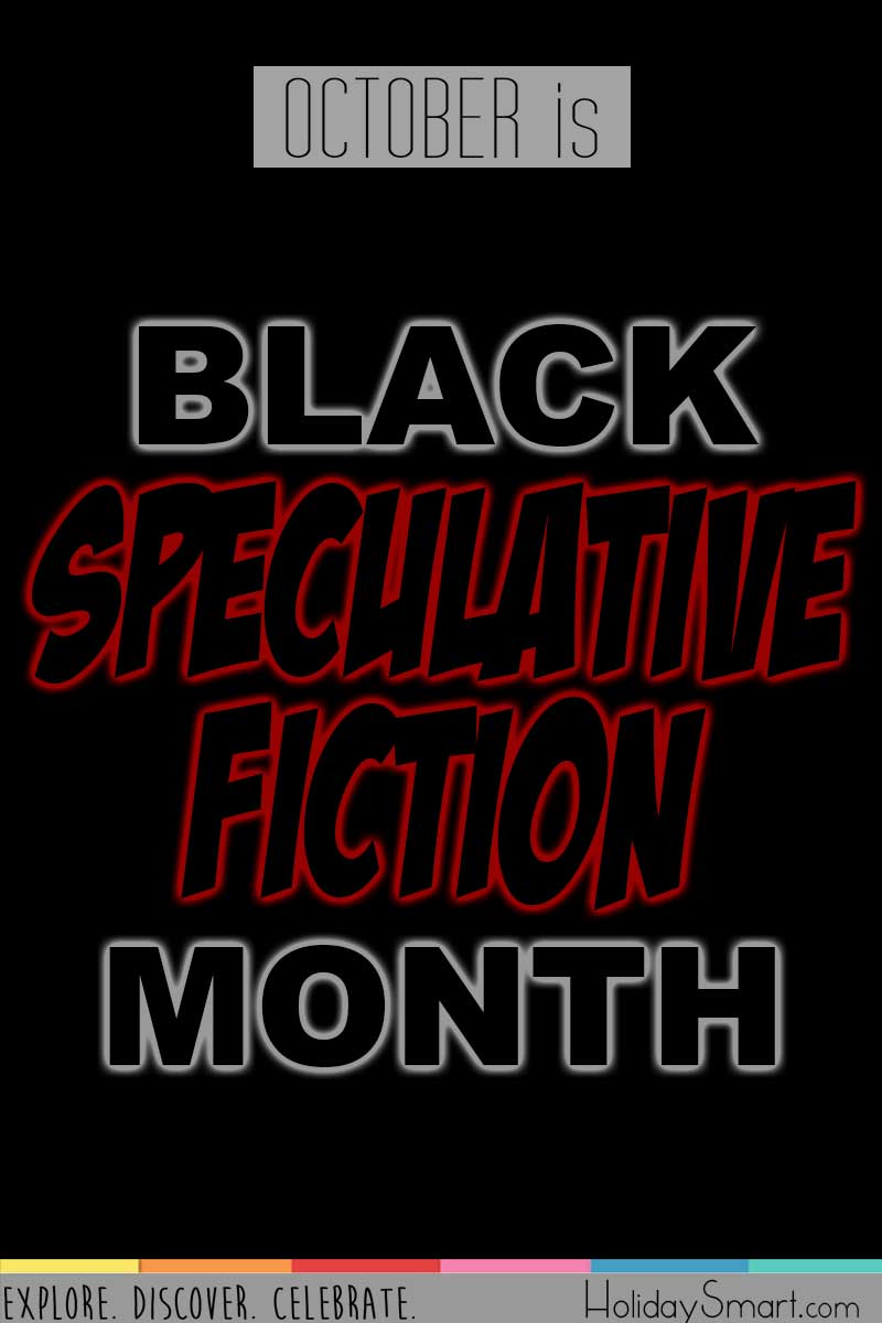 October is Black Speculative Fiction Month