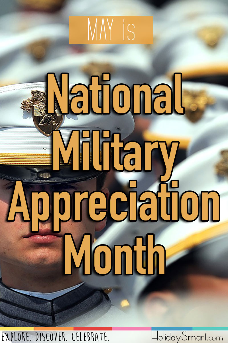 May is National Military Appreciation Month