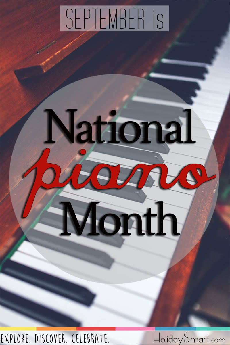 September is National Piano Month!