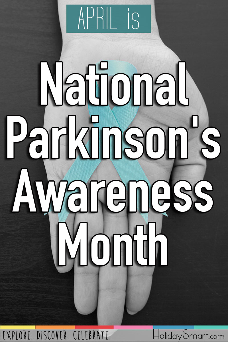 April is National Parkinson's Awareness Month