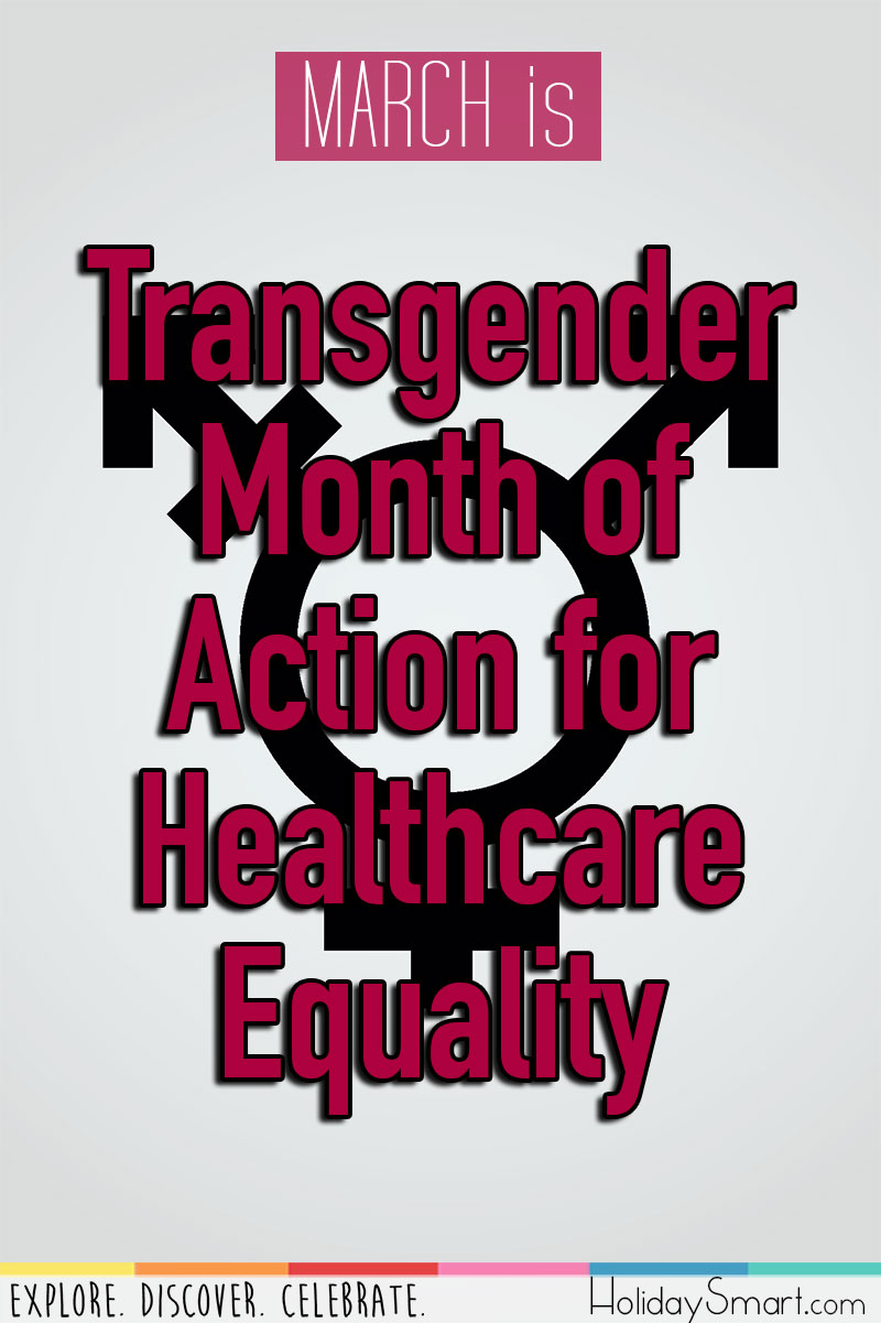 March is Transgender Month of Action for Healthcare Equality