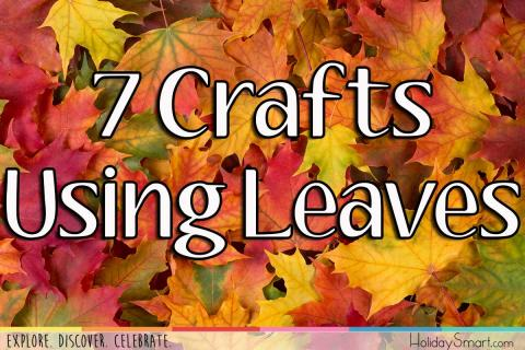 7 Crafts Using Leaves
