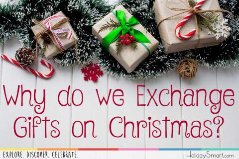 Why do we Exchange Gifts on Christmas?