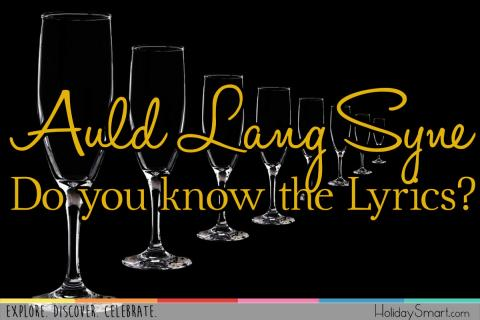 Auld Lang Syne Traditional New Years song - Do you know the Lyrics?