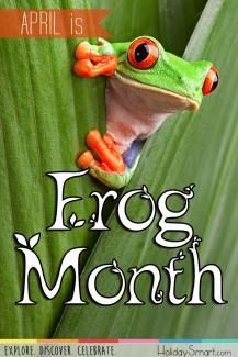 April is Frog Month