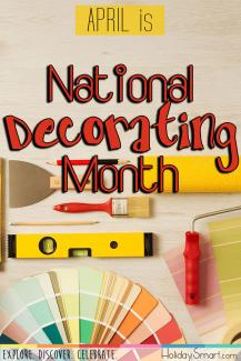 April is National Decorating Month