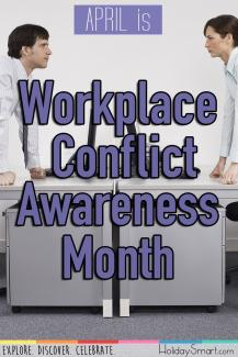 April is Workplace Conflict Awareness Month