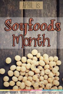 April is Soyfoods Month