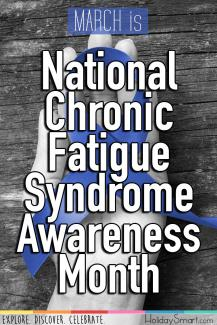 March is National Chronic Fatigue Syndrome Awareness Month