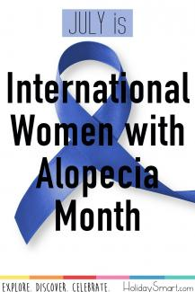 July is International Women with Alopecia Month