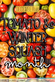 Tomato & Winter Squash Month