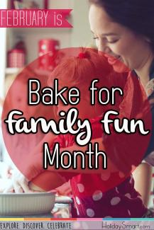 February is Bake for Family Fun Month