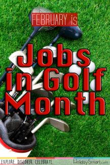 February is Jobs in Golf Month