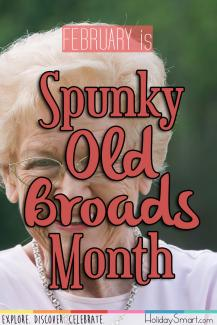 February is Spunky Old Broads Month