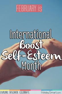 February is International Boost Self-Esteem Month