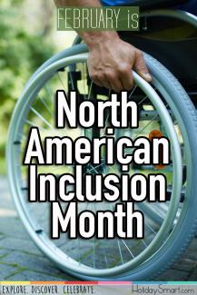 February is North American Inclusion Month