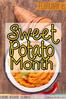 February is Sweet Potato Month