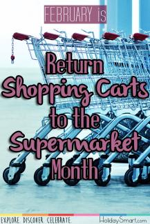 February is Return Shopping Carts to the Supermarket Month