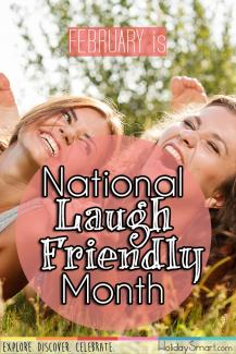 February is National Laugh Friendly Month