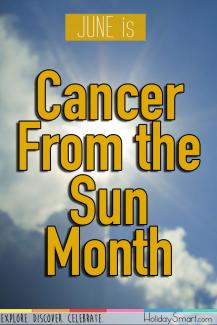 June is Cancer From the Sun Month
