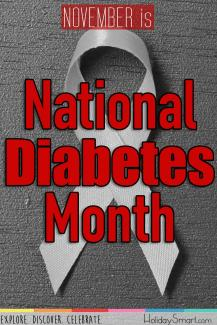 November is American/National Diabetes Awareness Month