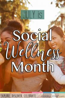 July is Social Wellness Month!