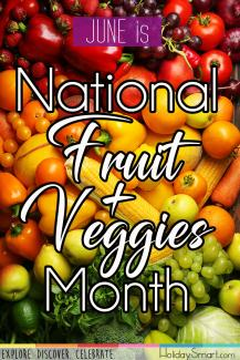 June is National Fruit & Veggies Month