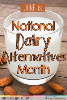 June is National Dairy Alternatives Month