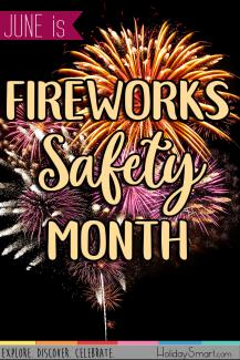 June is Fireworks Safety Month