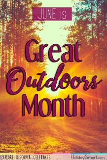 June is Great Outdoors Month
