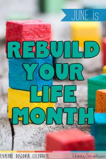 June is Rebuild Your Life Month