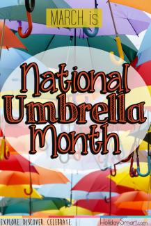 March is National Umbrella Month