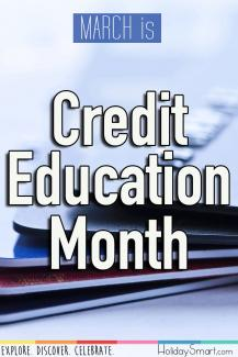 March is Credit Education Month