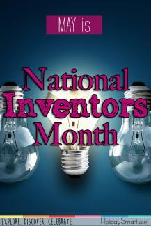 May is National Inventors Month