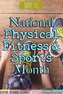 May is National Physical Fitness & Sports Month