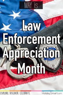 May is Law Enforcement Appreciation Month