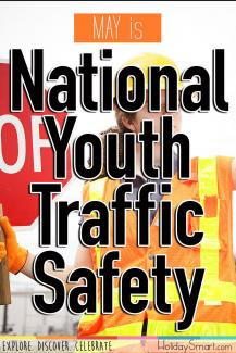 May is National Youth Traffic Safety Month