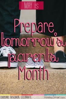 May is Prepare Tomorrow's Parents Month