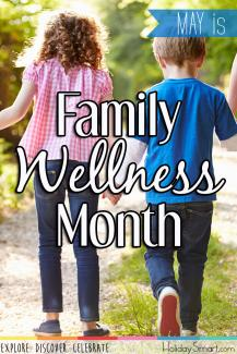 May is Family Wellness Month