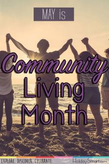May is Community Living Month